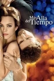 Te amaré por siempre (2009) | Más allá del tiempo | The Time Traveler's Wife