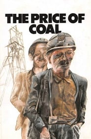 The Price of Coal: Part 1 – Meet the People (1977)