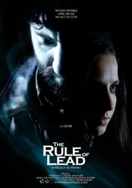 The Rule of Lead (2014)