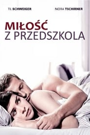 Miłość z przedszkola (2007) Online Cały Film CDA Online cda