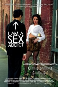 I Am a Sex Addict 2005