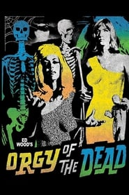 Orgy of the Dead (1965)