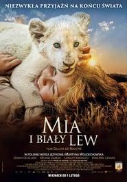 Mia i biały lew Online Lektor PL