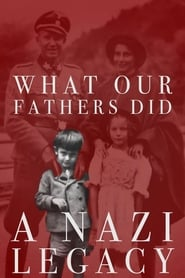 Poster for What Our Fathers Did: A Nazi Legacy