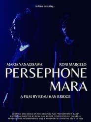 Persephone Mara (2021)