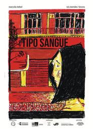 فيلم Tipo Sangue 2017 مترجم أون لاين بجودة عالية
