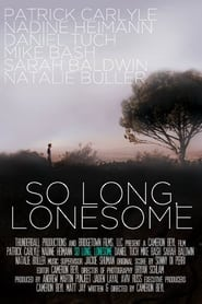 So Long, Lonesome (2009)