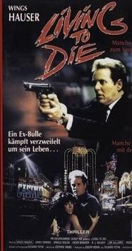 Living To Die (1990)