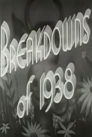 Breakdowns of 1938 1938