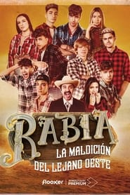 Watch Rabia: La Maldicion De Lejano Oeste (2021)