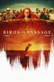 Birds of Passage 2019