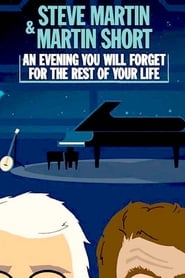 مشاهدة فيلم Steve Martin and Martin Short: An Evening You Will Forget for the Rest of Your Life مترجم