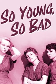 'So Young, So Bad (1950)