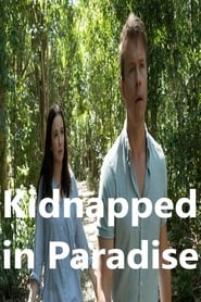Kidnapped in Paradise (2021)