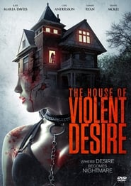 The House of Violent Desire -  - Azwaad Movie Database