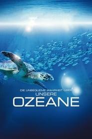Die Unbequeme Wahrheit über unsere Ozeane (2009)