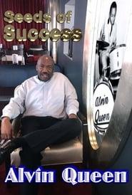 Seeds of Success - Alvin Queen