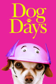 Dog Days Official Movie Poster