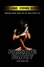 Passing Fancy (2005)