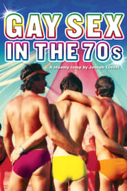 Gay Sex in the 70s (2005)