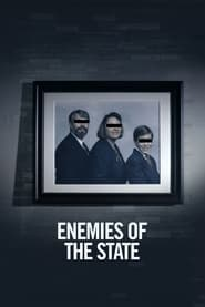 Watch Enemies of the State (2021)