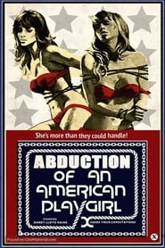 Abduction of an American Playgirl (1975) Watch Online Free