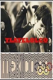 Tlatelolco: Mexico 68