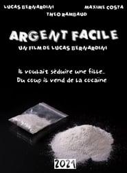 Argent Facile (2021) Torrent