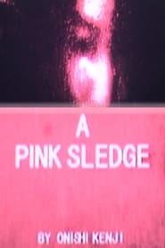 A Pink Sledge