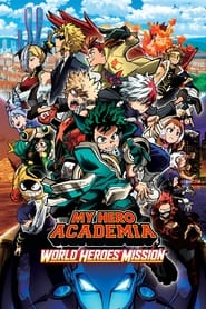 Poster My Hero Academia: World Heroes' Mission 2021
