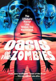 Oasis of the Zombies – Η Οαση Των Ζομπι