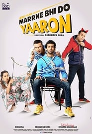 Marne Bhi Do Yaaron 2019 Hindi Movie WebRip 300mb 480p 1GB 720p 2.8GB 1080p