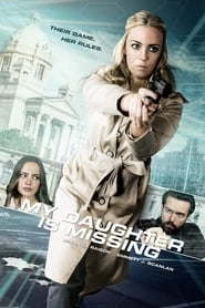 Watch Full Movie My Daughter Is Missing Online Free