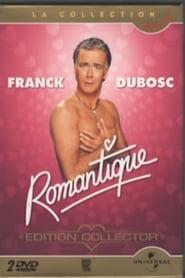 مترجم أونلاين و تحميل Franck Dubosc – Romantique 2005 مشاهدة فيلم