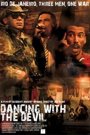 Dancing with the Devil (2009)