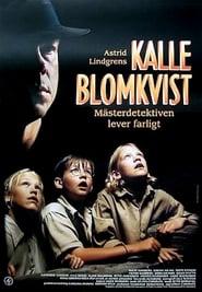 Kalle Blomkvist: Mästerdetektiven lever farligt