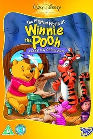 The Magical World of Winnie the Pooh: A Great Day of Discovery