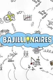 Bajillionaires - Season 1