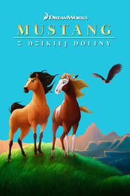 Mustang z Dzikiej Doliny (2002) Online Lektor PL