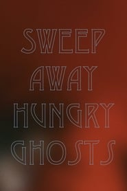 Sweep Away Hungry Ghosts