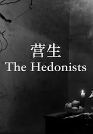 The Hedonists (2016)