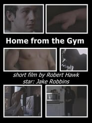 Home from the Gym (2014)