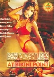 Raw Adventures at Bikini Point 1994