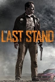Poster The Last Stand 2013