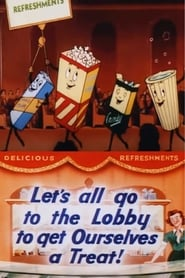 Let's All Go to the Lobby