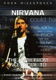 Nirvana The Path from Incesticide to In Utero