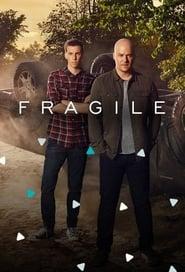 Voir Fragile en streaming VF sur StreamizSeries.com | Serie streaming