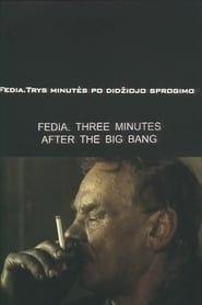 Fedia. Three Minutes After the Big Bang