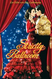 Strictly Ballroom – Die gegen alle Regeln tanzen (1992)