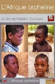 L'Afrique orpheline